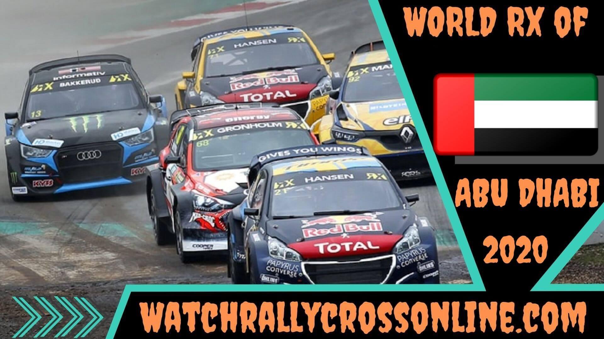 World Rallycross of Abu Dhabi Live Stream 2020 | Round 10