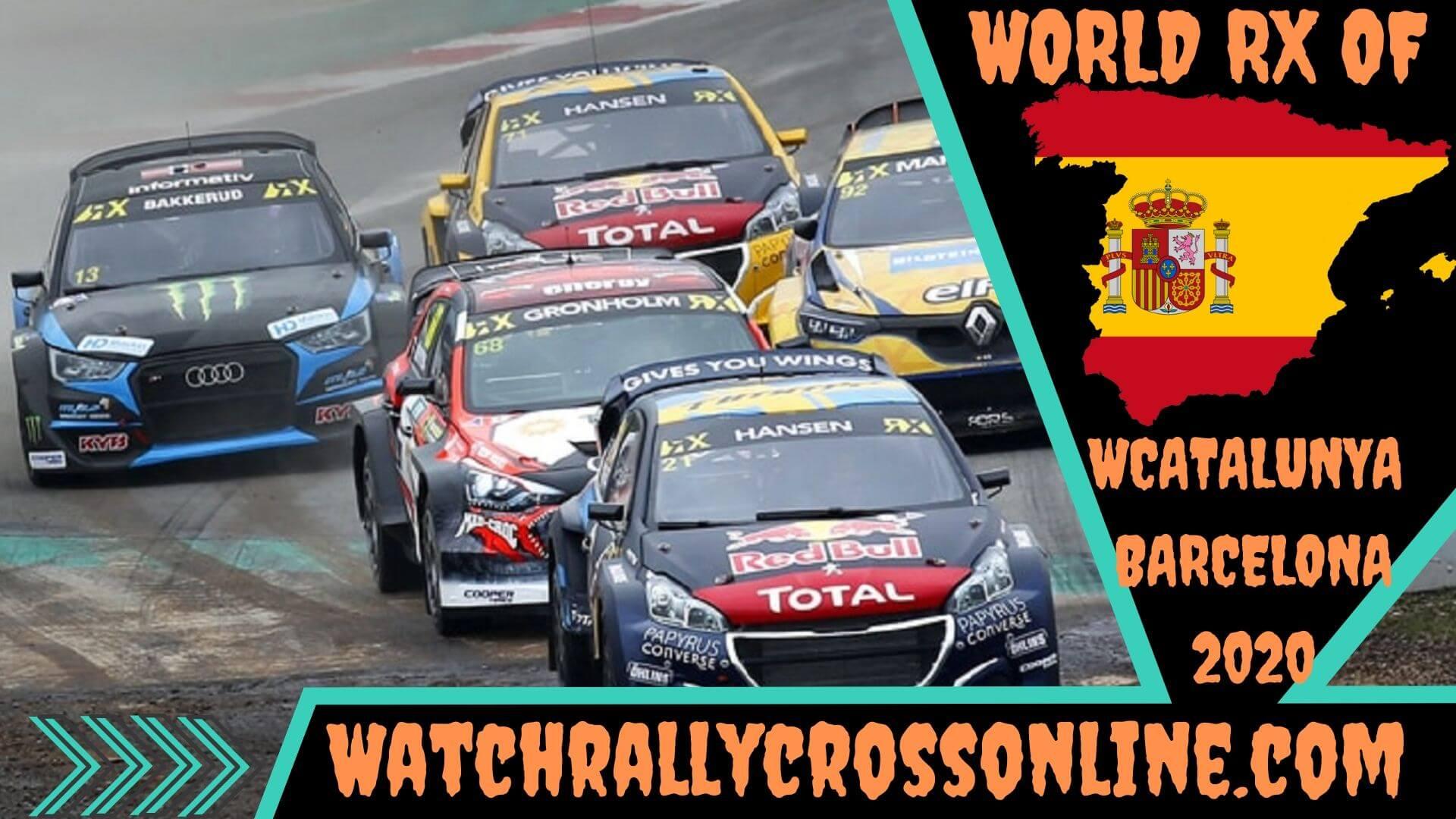 World Rallycross of Barcelona Spain Live Stream 2020 | Round 1