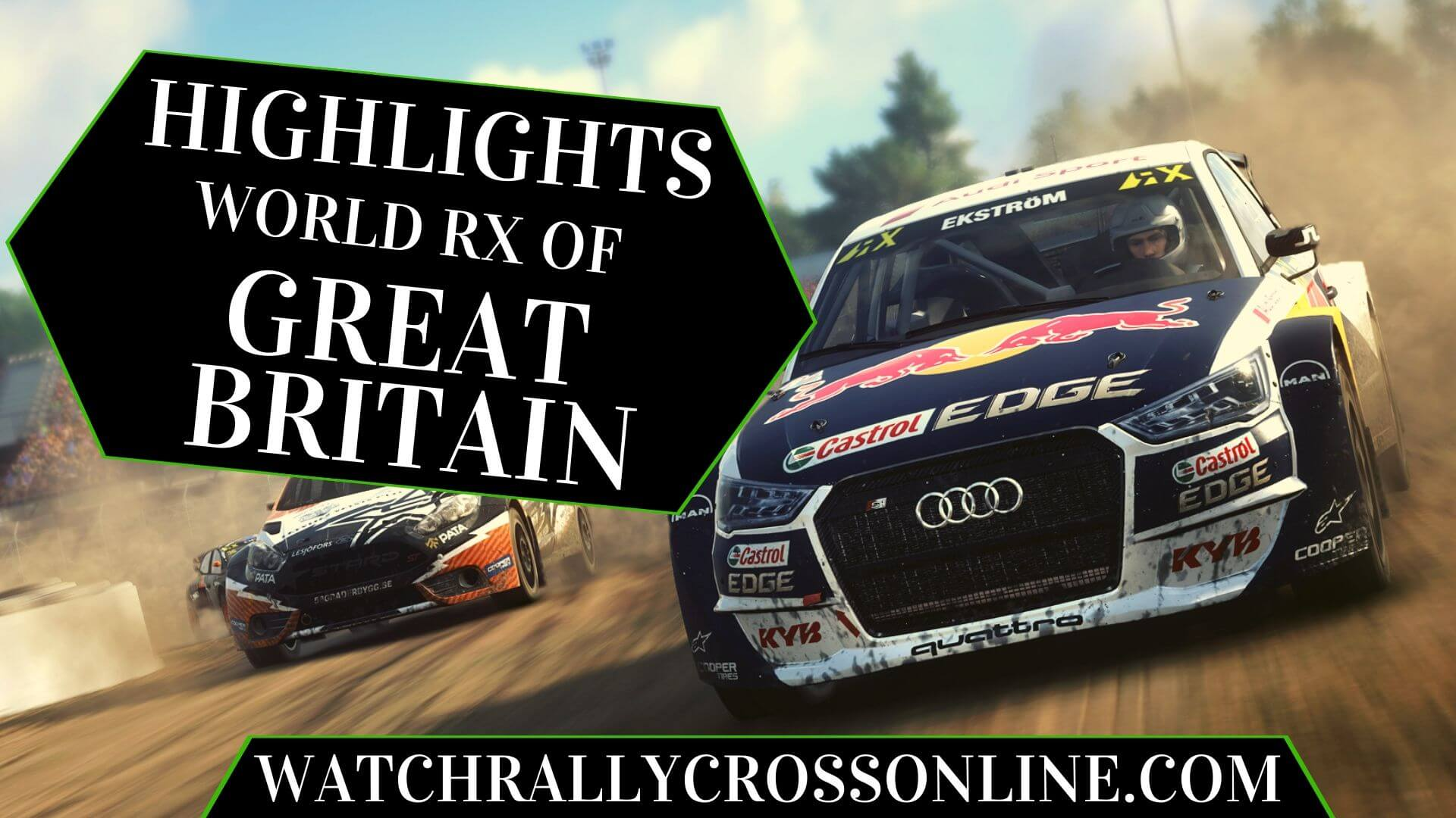 Great Britain World RX Highlights 2019