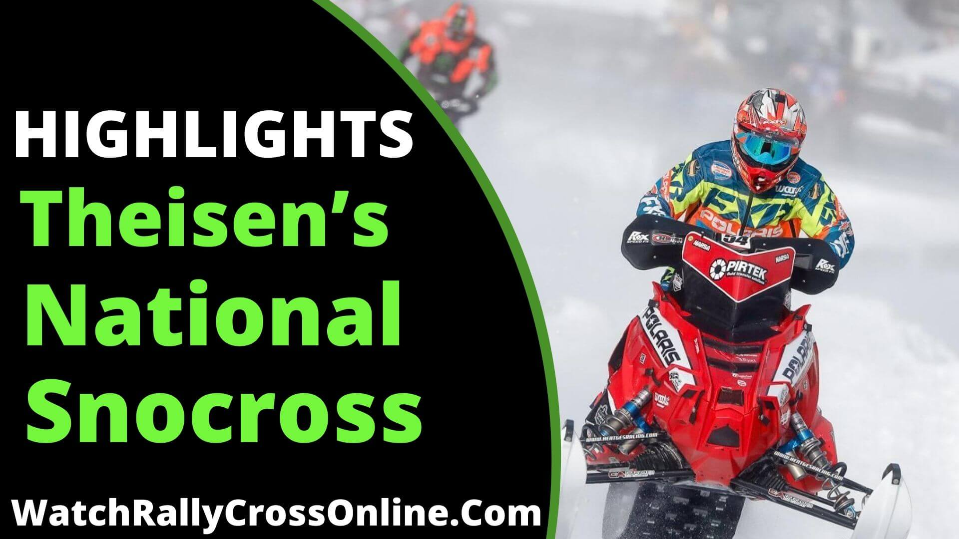 Theisens Snocross National Highlights 2019