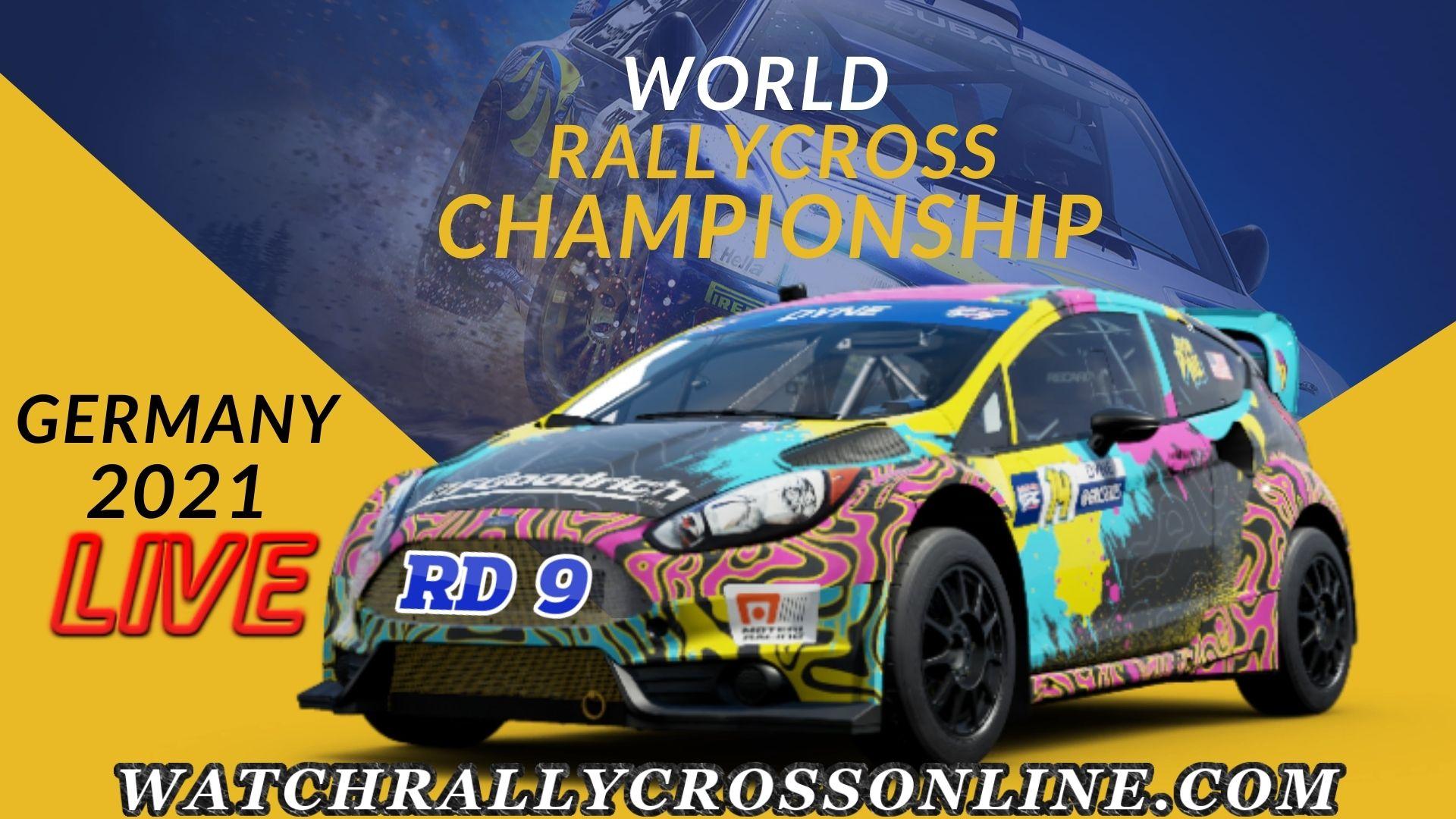 Germany Rallycross RX Live Stream 2021: RD-9